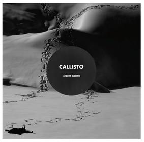 Callisto - Secret Youth