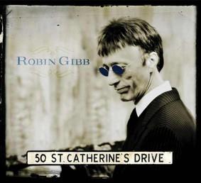 Robin Gibb - 50 St. Catherine's Drive