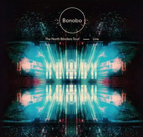 Bonobo - The North Borders Tour: Live