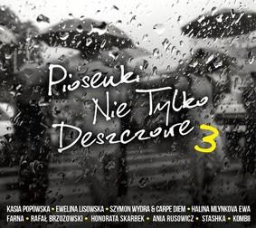 Various Artists - Piosenki nie tylko deszczowe 3