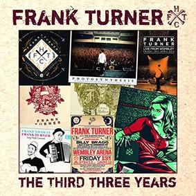 Frank Turner - The Third Three Years