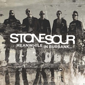 Stone Sour - Meanwhile In Burbank [EP]