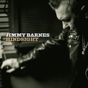 Jimmy Barnes - Hindsight