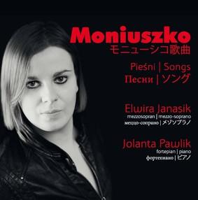 Jolanta Pawlik, Elwira Janasik - Moniuszko: Pieśni