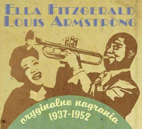 Ella Fitzgerald, Louis Armstrong - Oryginalne nagrania 1937-1952