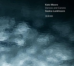 Kate Moore, Sashkia Lankhoorn - Moore: Dances And Canons