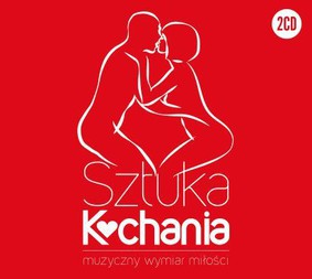 Various Artists - Sztuka kochania. Muzyczny wymiar miłości