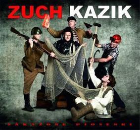 Zuch Kazik - Zakażone piosenki
