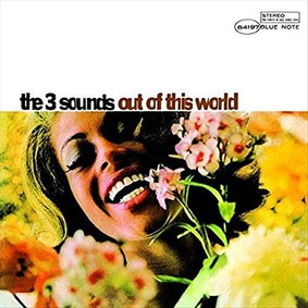 The Three Sounds - The Three Sounds Out Of This World