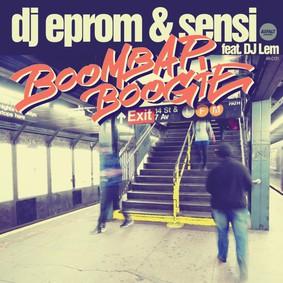 DJ Eprom & Sensi - Boom Bap Boogie