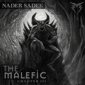 Nader Sadek - The Malefic: Chapter III [EP]