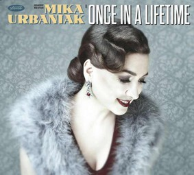 Mika Urbaniak - Once In A Lifetime