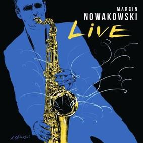 Marcin Nowakowski - Live