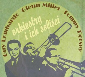 Various Artists - Orkiestry i ich soliści