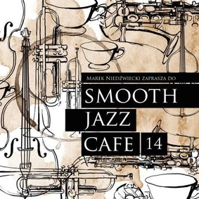 Various Artists - Smooth Jazz Cafe. Volume 14