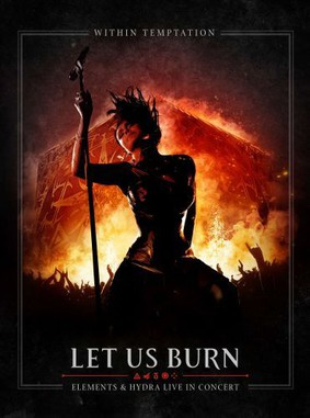 Within Temptation - Let Us Burn - Elements & Hydra Live In Concert [Blu-ray]
