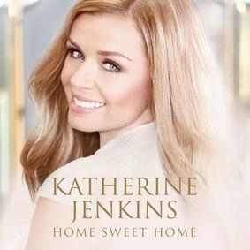 Katherine Jenkins - Home Sweet Home