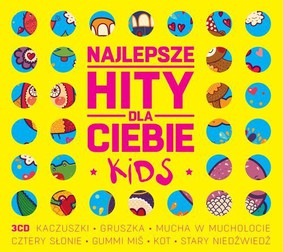 Various Artists - Najlepsze hity dla ciebie: Kids