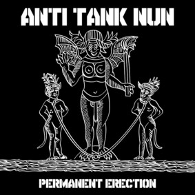 Anti Tank Nun - Permanent Erection