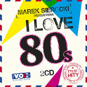 Marek Sierocki przedstawia - I love 80s, Italo Disco, Euro Disco, 80's, 90's, radio station