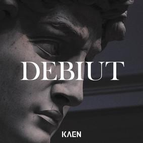 KaeN - Debiut
