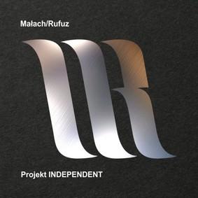 Małach, Rufuz - Projekt Independent