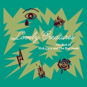 Nick Cave & The Bad Seeds - Lovely Creatures: The Best Of Nick Cave & The Bad Seeds 1984-2014
