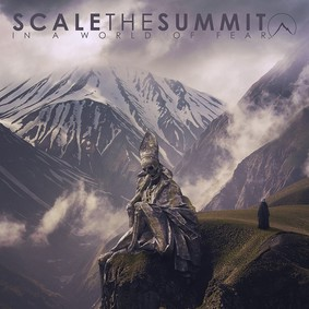 Scale The Summit - In A World Of Fear