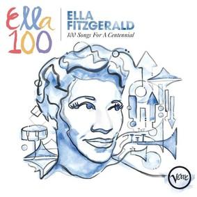 Ella Fitzgerald - 100 Songs For A Centennial