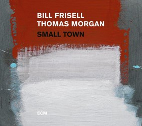 Bill Frisell - Small Town