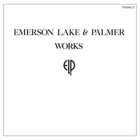 Emerson, Lake & Palmer - Works. Volume 2