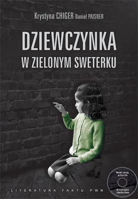 Krystyna Chiger, Daniel Paisner - Dziewczynka w Zielonym Sweterku / Krystyna Chiger, Daniel Paisner - The Girl In the Green Sweater