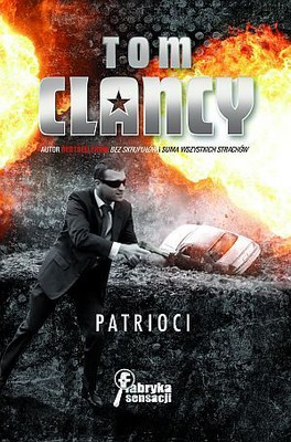 Tom Clancy - Patrioci / Tom Clancy - Patriot Games