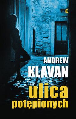 Andrew Klavan - Ulica Potępionych / Andrew Klavan - Damnation Street