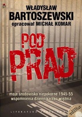 Władysław Bartoszewski, Michał Komar - Pod Prąd