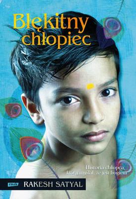 Rakesh Satyal - Błękitny Chłopiec / Rakesh Satyal - Blue boy