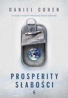 Daniel Cohen - Prosperity Słabości / Daniel Cohen - La prosperite du vice