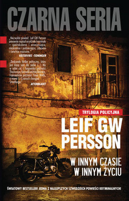Leif G. W. Persson - W Innym Czasie w Innym Życiu / Leif G. W. Persson - En annan tid, ett annat liv