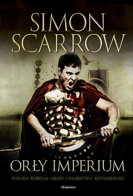 Simon Scarrow - Orły Imperium / Simon Scarrow - Under the Eagle