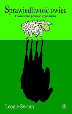 Leonie Swann - Sprawiedliwość Owiec / Leonie Swann - Glennkill. Ein Schafskrimi