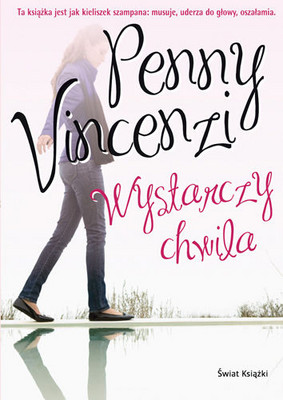 Penny Vincenzi - Wystarczy Chwila / Penny Vincenzi - The Best of Times