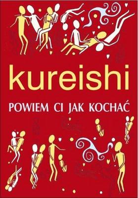 Hanif Kureishi - Powiem Ci Jak Kochać