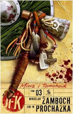 Agent JFK Tom 3 Miecz i Tomahawk