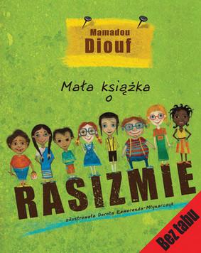 Mamadou Diouf - Mała Książka o Rasizmie