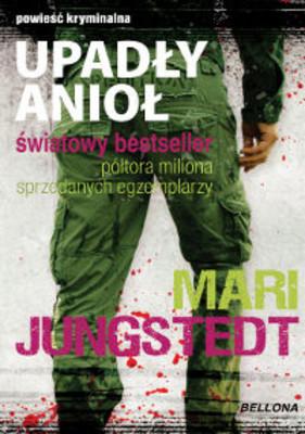 Mari Jungstedt - Upadły Anioł / Mari Jungstedt - Den mörka ängeln