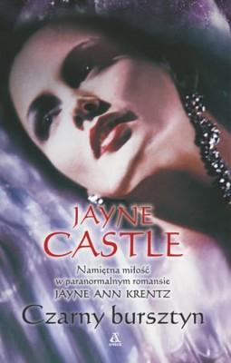 Jayne Castle - Czarny Bursztyn / Jayne Castle - Harmony World #7: Obsidian Prey