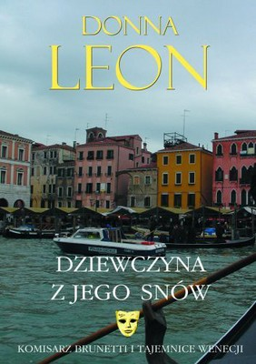 Donna Leon - Dziewczyna z Jego Snów / Donna Leon - The Girl of His Dreams