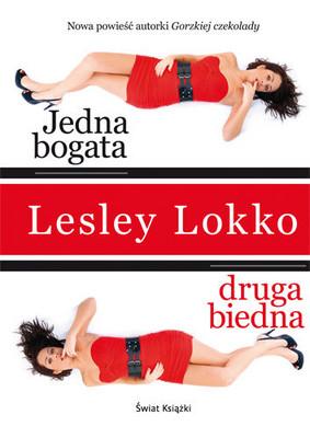 Lesley Lokko - Jedna Bogata, Druga Biedna