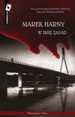 Marek Harny - W Imię Zasad