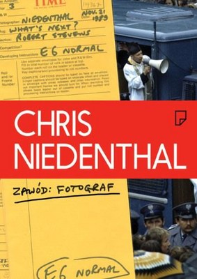 Chris Niedenthal - Zawód fotograf